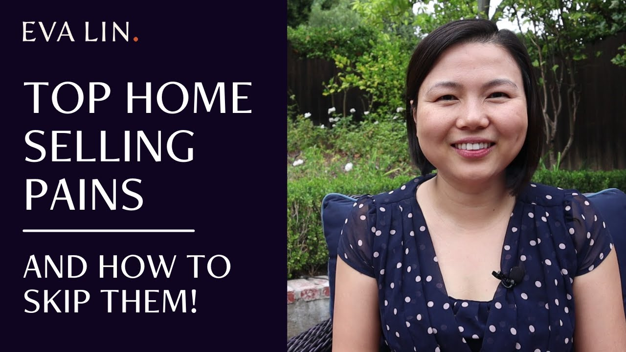 The Biggest Pains When Selling Your Home